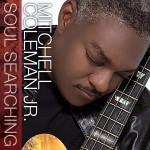 Mitchell Coleman Jr - Soul Searching (2014)